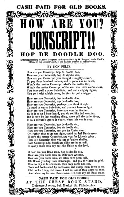 How are you? Conscript!! Hop de doodle doo. At the cheap book stand, Delaware Ave. bel. Market St. Philadelphia. [c. 1863]