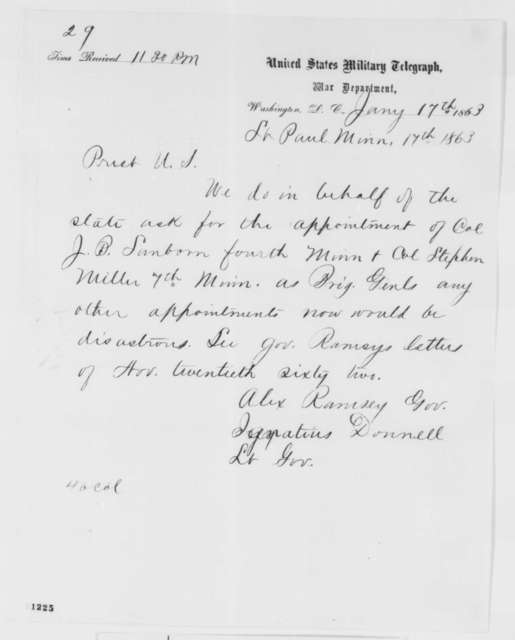 Ignatius Donnelly and Alexander Ramsey to Abraham Lincoln, Saturday, January 17, 1863  (Telegram requesting Stephen Miller and John B. Sanborn be appointed brigadier generals)