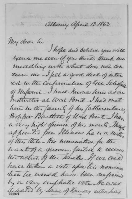 Ira Harris to Abraham Lincoln, Monday, April 13, 1863  (Failure to confirm John M. Schofield)