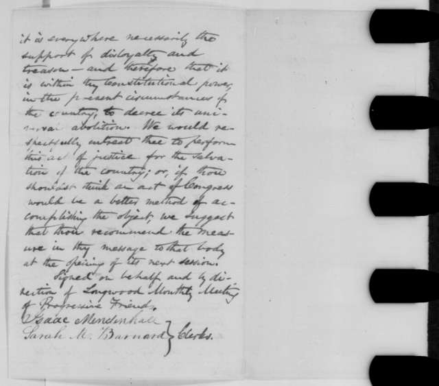 Isaac Mendenhall and Sarah M. Barnard to Abraham Lincoln, Sunday, November 01, 1863  (Send resolutions from Longwood, Pennsylvania Society of Friends recommending total emancipation)