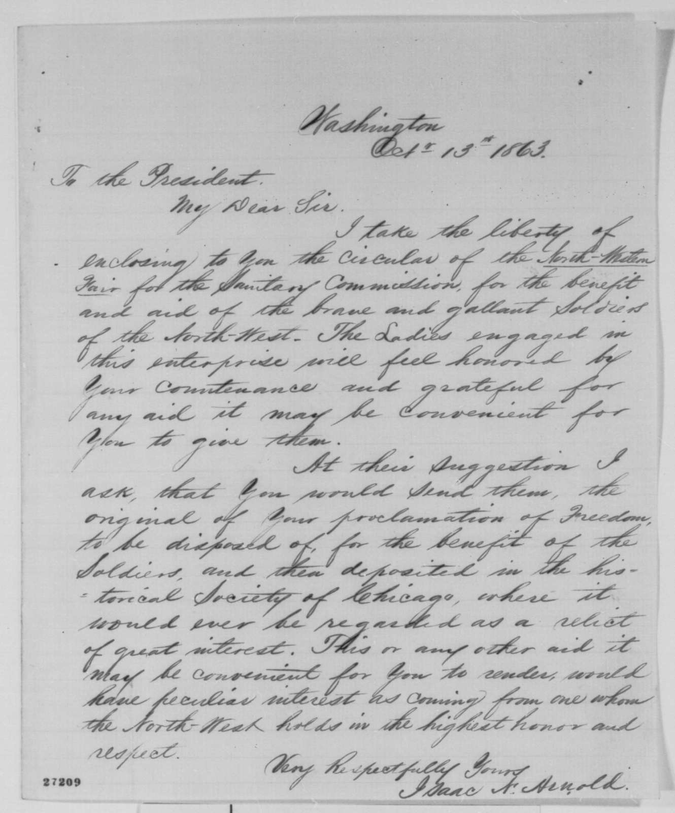 Isaac N. Arnold to Abraham Lincoln, Tuesday, October 13, 1863  (Requests original draft of Emancipation Proclamation for benefit of North-Western Sanitary Fair)