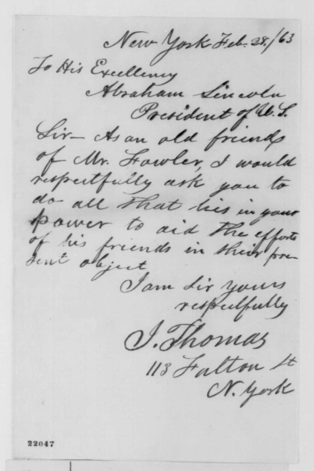 J. Thomas to Abraham Lincoln, Saturday, February 28, 1863  (Case of Isaac Fowler)