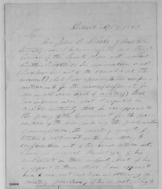 Jacob M. Howard to Abraham Lincoln, Thursday, April 09, 1863  (Opposed John B.S. Todd's appointment as brigadier general)