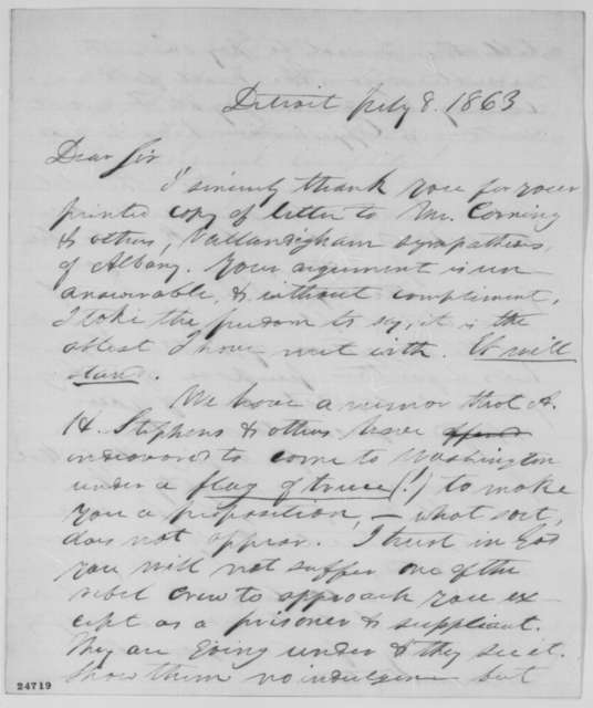 Jacob M. Howard to Abraham Lincoln, Wednesday, July 08, 1863  (Political and military affairs)