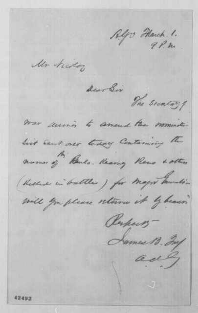 James B. Fry to John G. Nicolay, March 1 [1863]  (Military appointments)