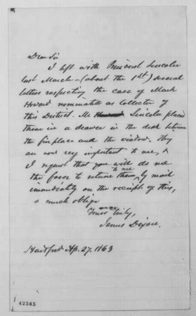 James Dixon to John G. Nicolay, Monday, April 27, 1863  (Return of papers)