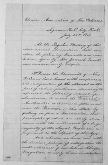 James E. Tewell to Abraham Lincoln, Friday, July 31, 1863  (Sends resolutions from New Orleans Union Association)