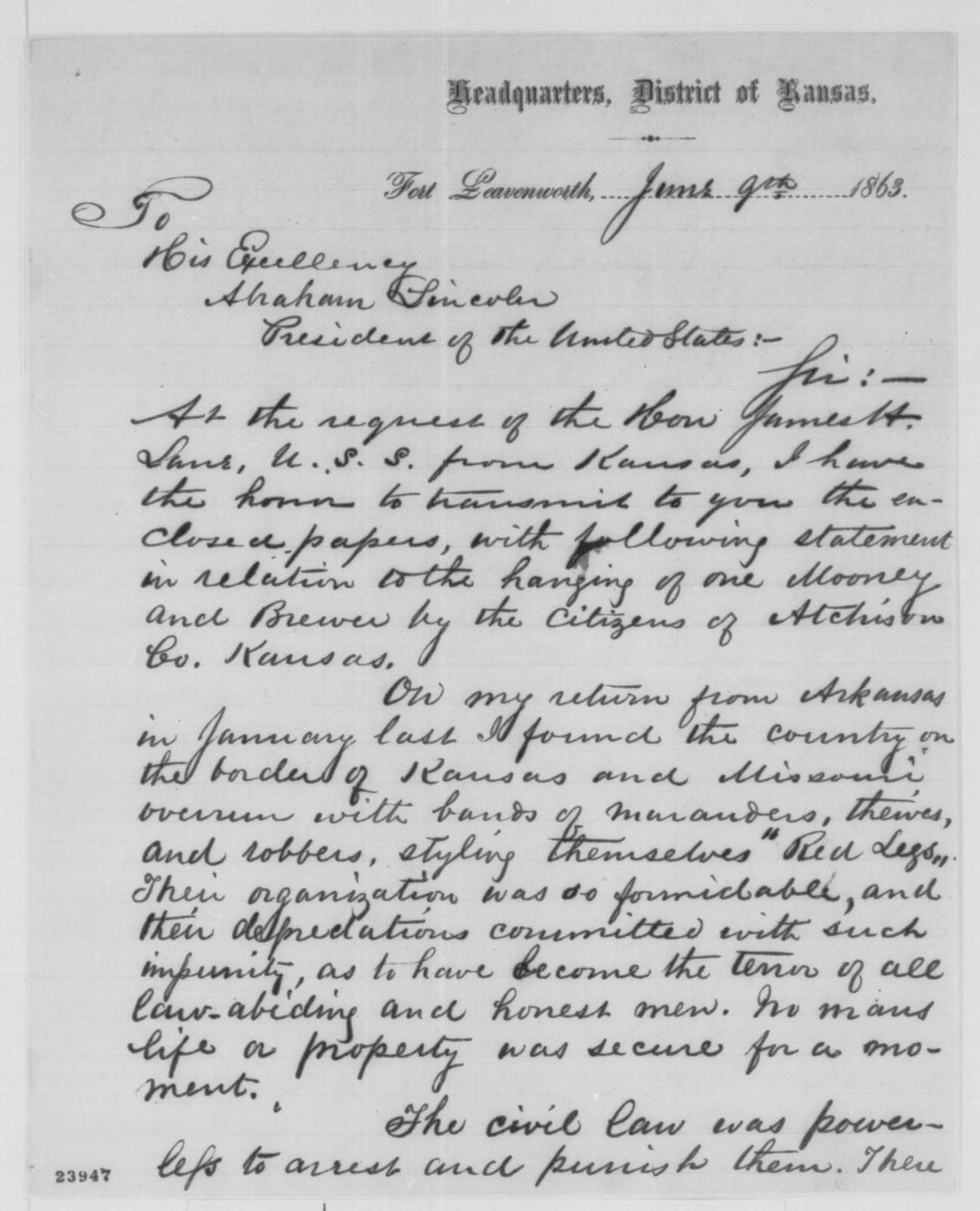 "James G. Blunt to Abraham Lincoln, Tuesday, June 09, 1863  (Hanging of two ""Red Legs"" in Kansas)"