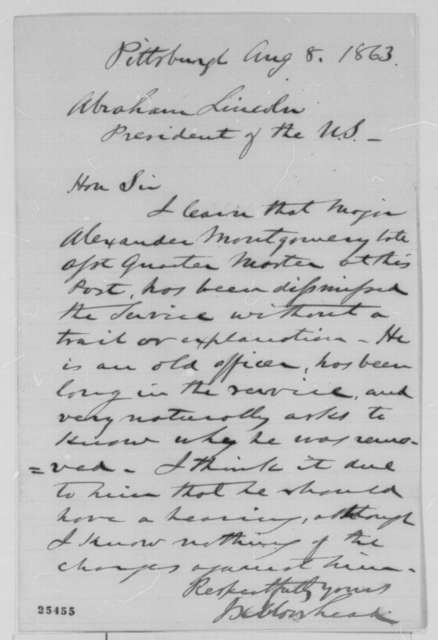 James K. Moorhead to Abraham Lincoln, Saturday, August 08, 1863  (Writes on behalf of Alexander Montgomery)