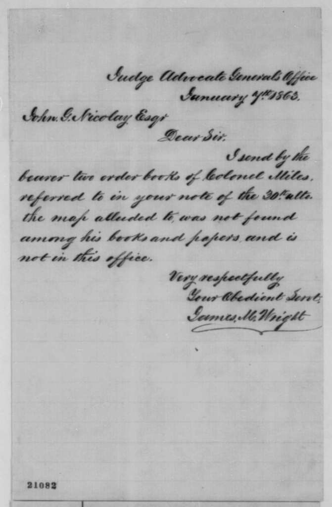 James M. Wright to John G. Nicolay, Wednesday, January 07, 1863  (Sends order books of Colonel Miles)