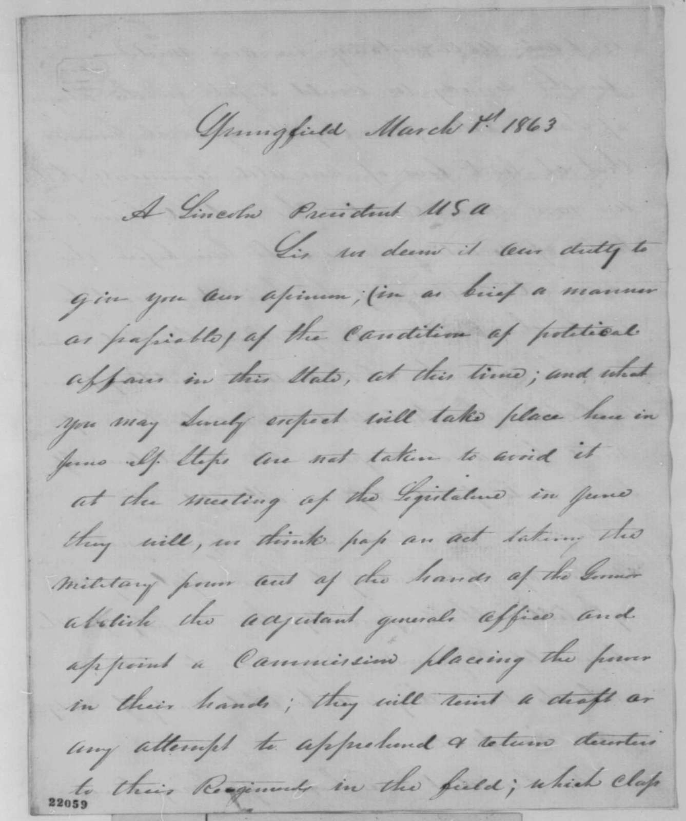 Jesse K. Dubois, Ozias M. Hatch, and William Butler to Abraham Lincoln, Sunday, March 01, 1863  (Political affairs in Illinois; endorsed by Richard Yates)