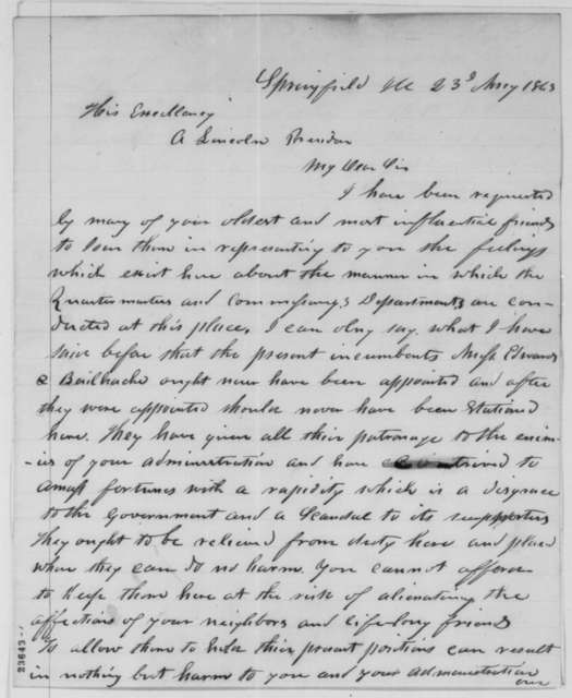 Jesse K. Dubois to Abraham Lincoln, Saturday, May 23, 1863  (Complaints about Ninian Edwards and William Bailhache; endorsed by William Yates, et al.)