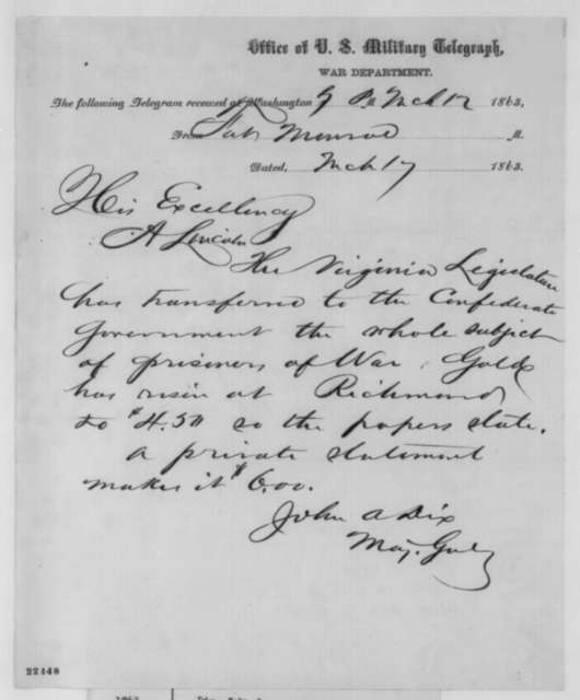 John A. Dix to Abraham Lincoln, Tuesday, March 17, 1863  (Telegram reporting news from Virginia)