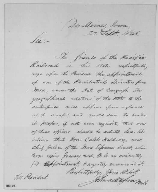 John A. Kasson to Abraham Lincoln, Tuesday, September 22, 1863  (Recommendation for Caleb Baldwin; endorsed by Samuel Kirkwood and Hiram Price)