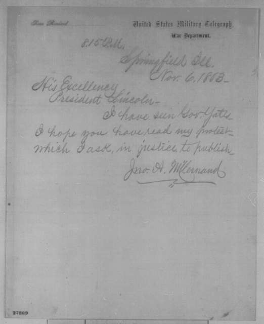 John A. McClernand to Abraham Lincoln, Friday, November 06, 1863  (Telegram requesting permission to publish his protest)