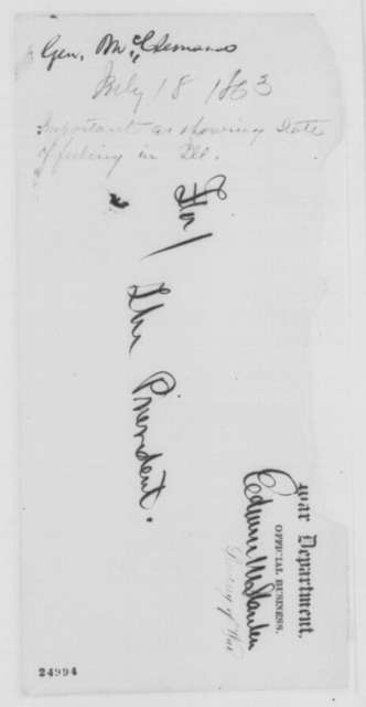 John A. McClernand to Abraham Lincoln, Saturday, July 18, 1863  (Opposition to the war in Illinois; endorsed by John Hay and Edwin M. Stanton)