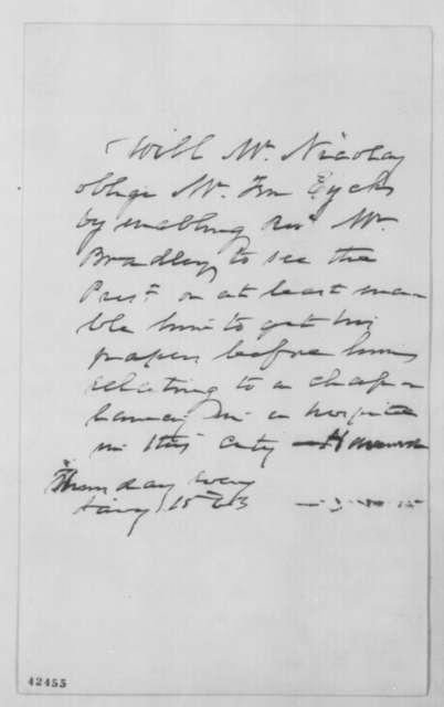 John C. Ten Eyck to John G. Nicolay, Thursday, January 15, 1863  (Introduction)