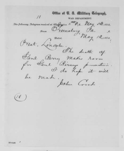 John Covode to Abraham Lincoln, Tuesday, May 12, 1863  (Telegram recommending promotion of General David Birney)