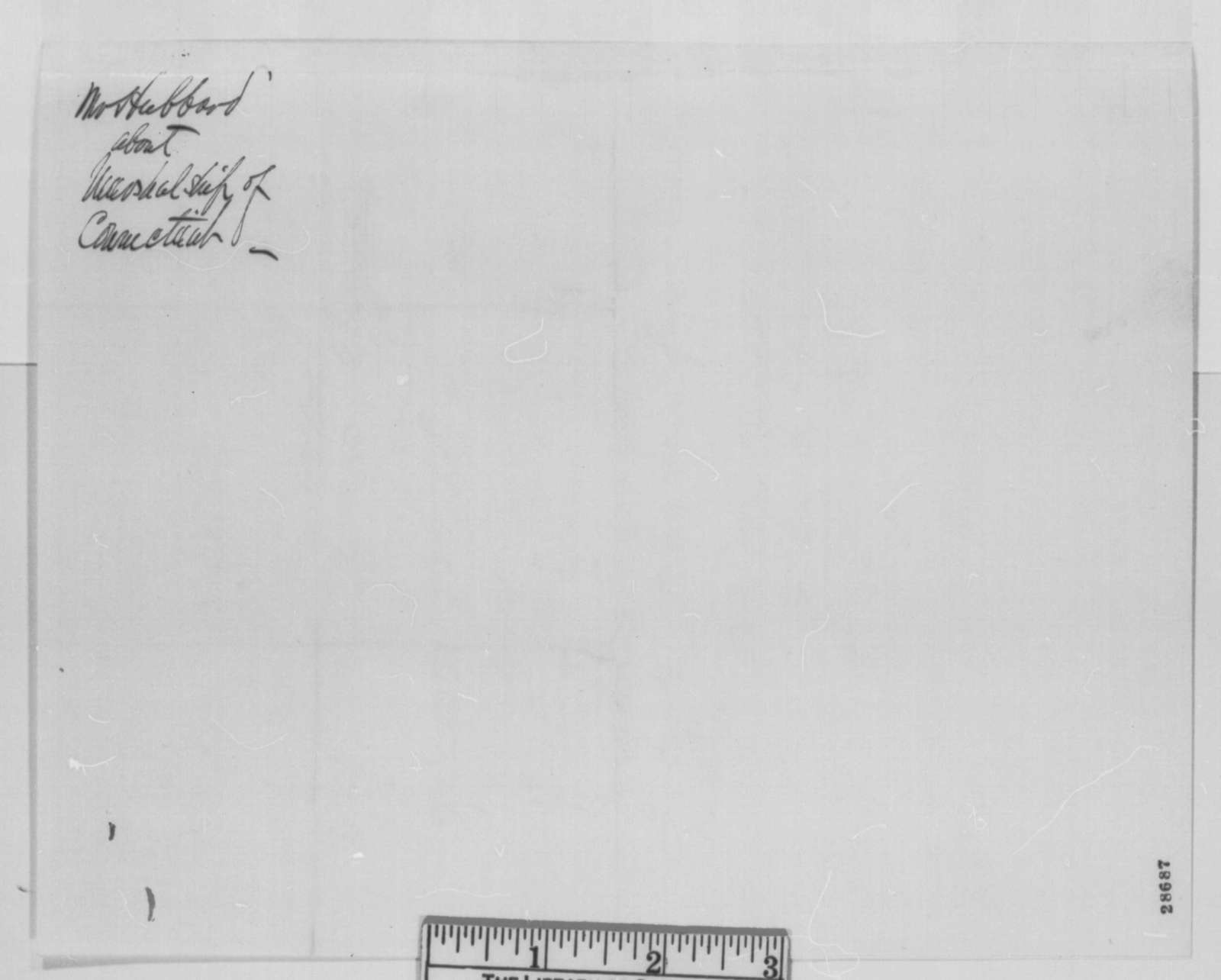 John H. Hubbard to Abraham Lincoln, Tuesday, December 15, 1863  (Recommendation for U. S. Marshal in Connecticut)