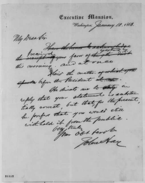 John Hay to George Plumer Smith, Saturday, January 10, 1863  (Lincoln confirms he did offer to evacuate Fort Sumter in exchange for Virginia's loyalty)
