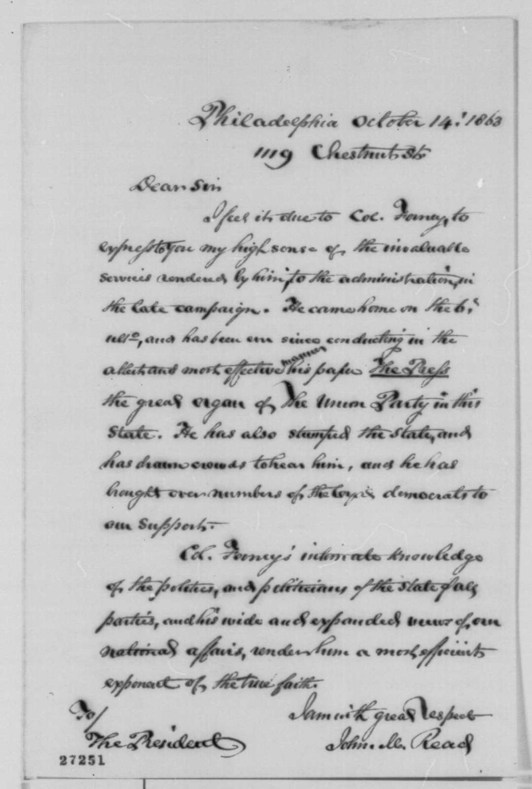 John M. Read to Abraham Lincoln, Wednesday, October 14, 1863  (John W. Forney's efforts in the recent campaign)