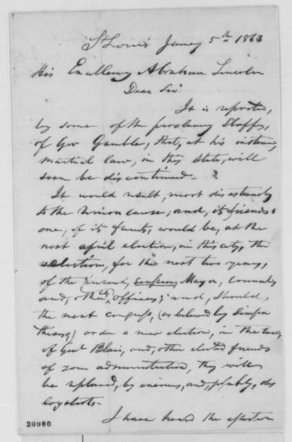 John O'Fallon to Abraham Lincoln, Monday, January 05, 1863  (Supports continuation of martial law in Missouri)