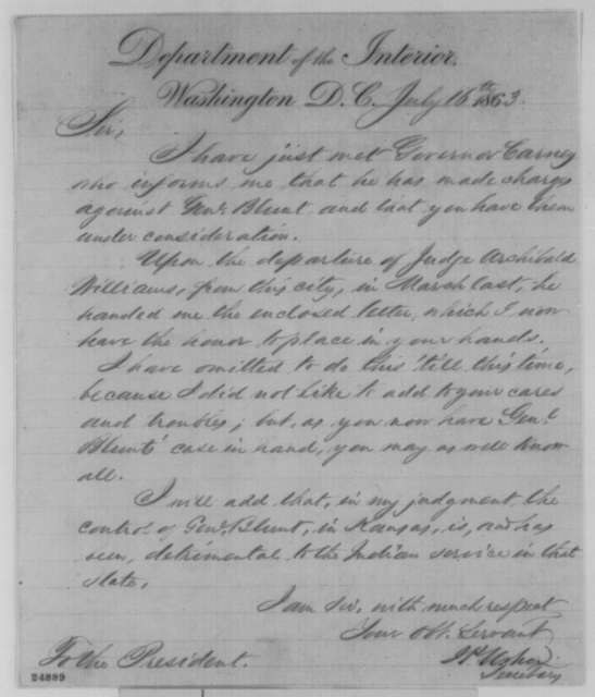John P. Usher to Abraham Lincoln, Thursday, July 16, 1863  (General Blunt and affairs in Kansas)