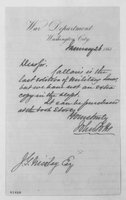 John Potts to John G. Nicolay, Monday, January 26, 1863  (Book of military laws)