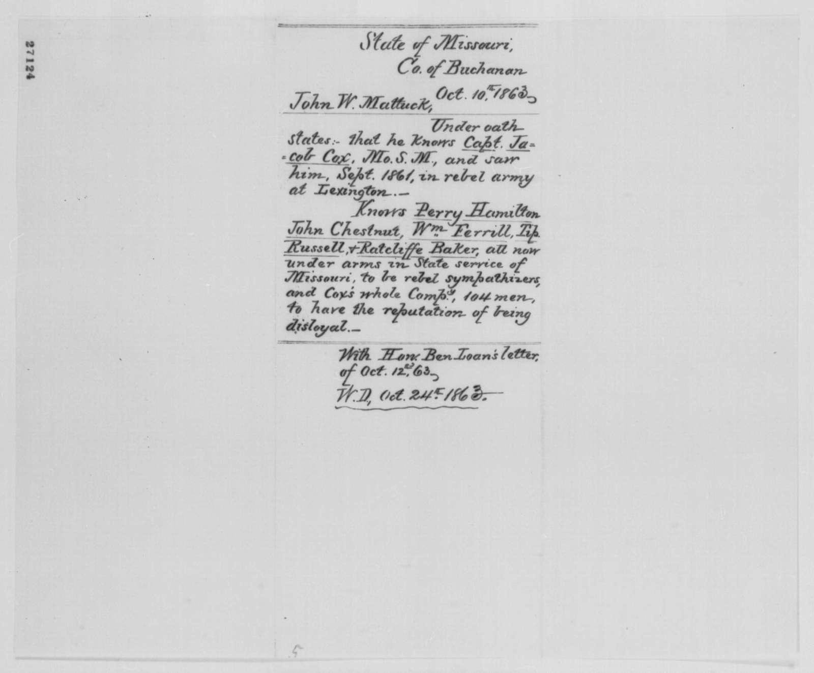 John W. Mattucks, Saturday, October 10, 1863  (Affidavit concerning military affairs in Missouri)