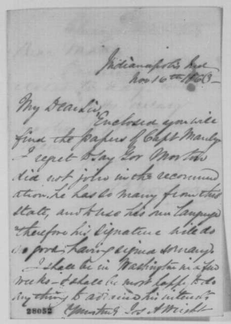 Joseph A. Wright to S. B. Gookins, Monday, November 16, 1863  (Recommendation for Uri Manly; with note from Gookins to Manly, Nov. 18, 1863)