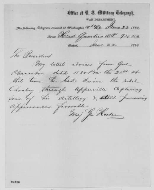 Joseph Hooker to Abraham Lincoln, Monday, June 22, 1863  (Telegram reporting news from General Pleasonton)
