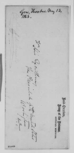 Joseph Hooker to Abraham Lincoln, Wednesday, May 13, 1863  (Strength and position of the Army of the Potomac)