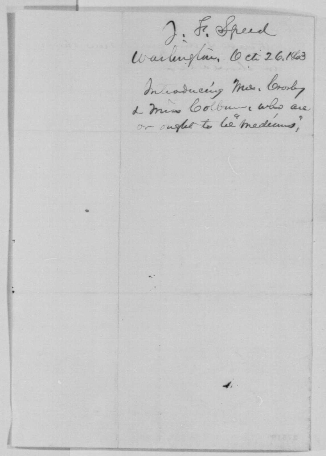 Joshua F. Speed to Abraham Lincoln, Monday, October 26, 1863  (Introduces two mediums)