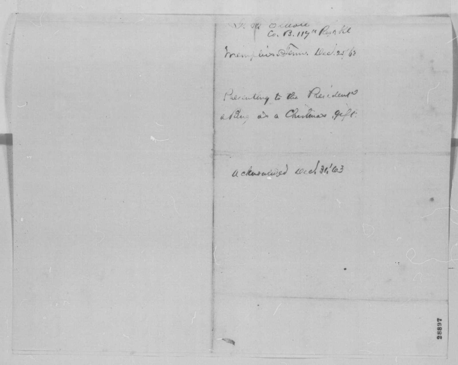 Josiah T. Elliott to Abraham Lincoln, Friday, December 25, 1863  (Sends ring)
