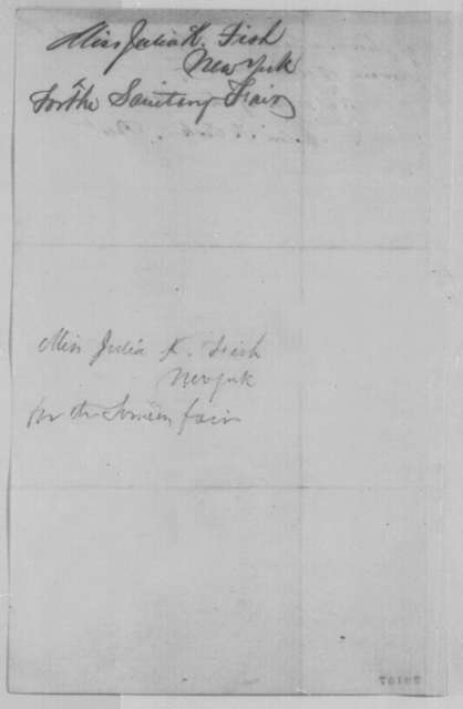 Julia K. Fish to Abraham Lincoln,  1863  (Requests manuscript of Gettysburg Address for sale and New York Sanitary Fair)