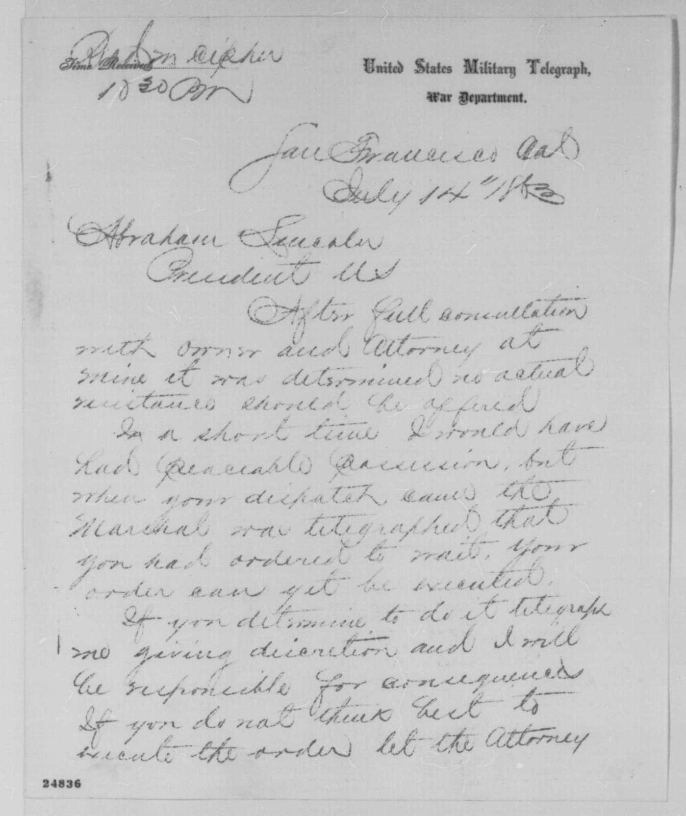 Leonard Swett to Abraham Lincoln, Tuesday, July 14, 1863  (Telegram concerning New Almaden mine)