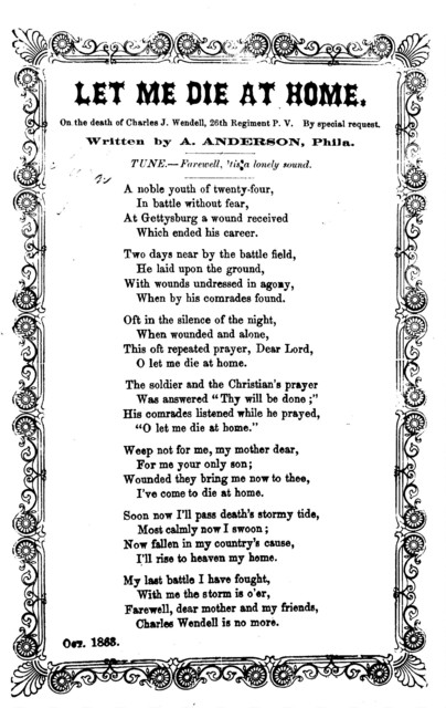 Let me die at home. By A. Anderson, Tune- Farewell, 'tis a lonely sound. Phila. Oct. 1863
