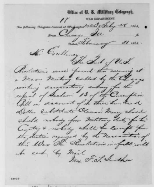 Max F.S. Gunther to Abraham Lincoln, Saturday, February 28, 1863  (Telegram protesting the exemption clause of the Conscription Bill)