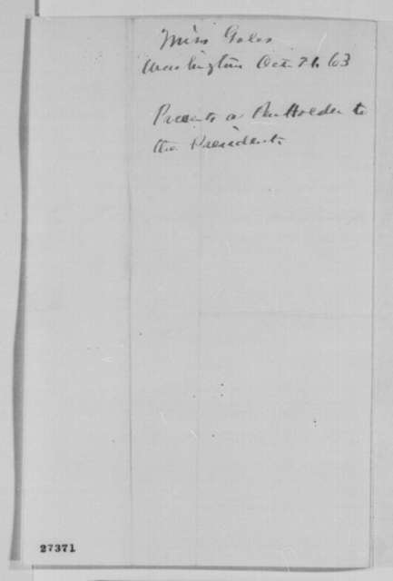 Miss Gales to Abraham Lincoln, Wednesday, October 21, 1863  (Sends pen holder)