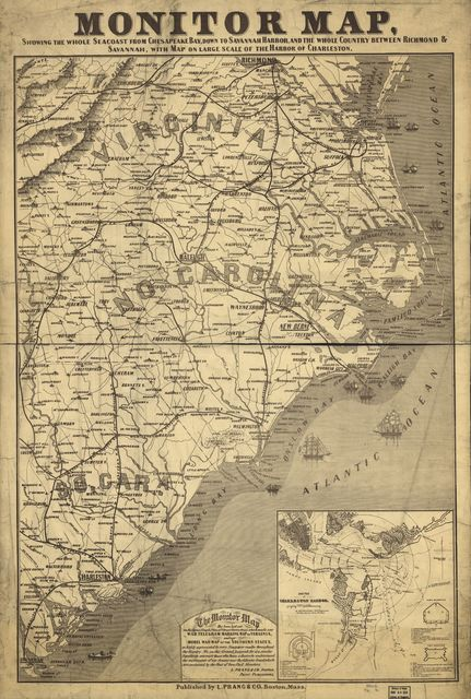 Monitor map, showing the whole seacoast from Chesapeake Bay, down to Savannah harbor, and the whole country between Richmond & Savannah, with map on large scale of the harbor of Charleston.