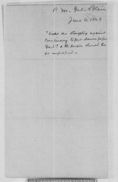 """Montgomery Blair to Abraham Lincoln, Saturday, June 06, 1863  (Advice for the """"Albany letter"""")"""