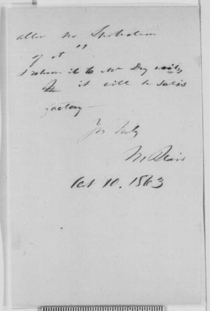 Montgomery Blair to Abraham Lincoln, Saturday, October 10, 1863  (Seeks recommendation for Anthony Dey)