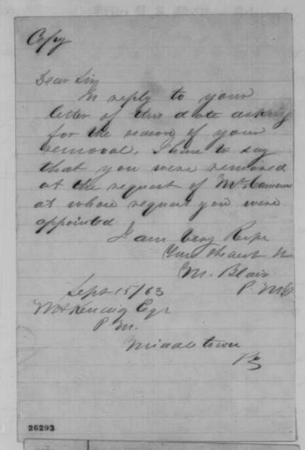 Montgomery Blair to Walter H. Kendig, Tuesday, September 15, 1863  (Removal from office)