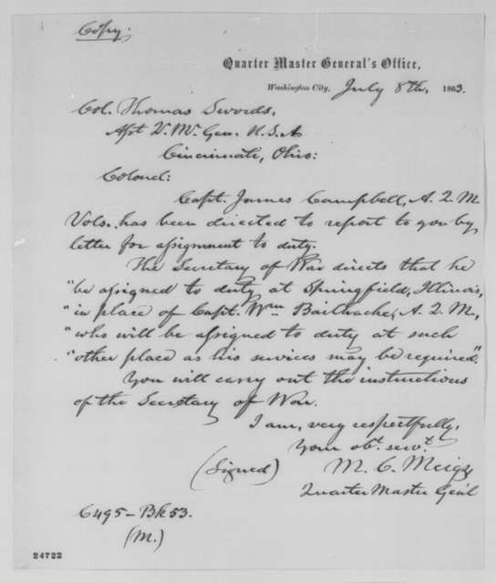 Montgomery C. Meigs to Thomas Swords, Wednesday, July 08, 1863  (Assignment for James Campbell)
