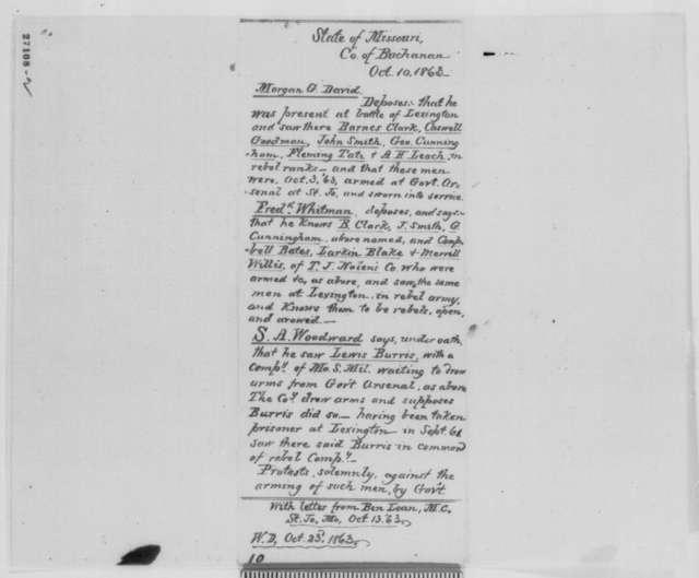 Morgan G. David, Frederick Wildman, and S. A. Woodward, Saturday, October 10, 1863  (Affidavits concerning military affairs in Missouri)