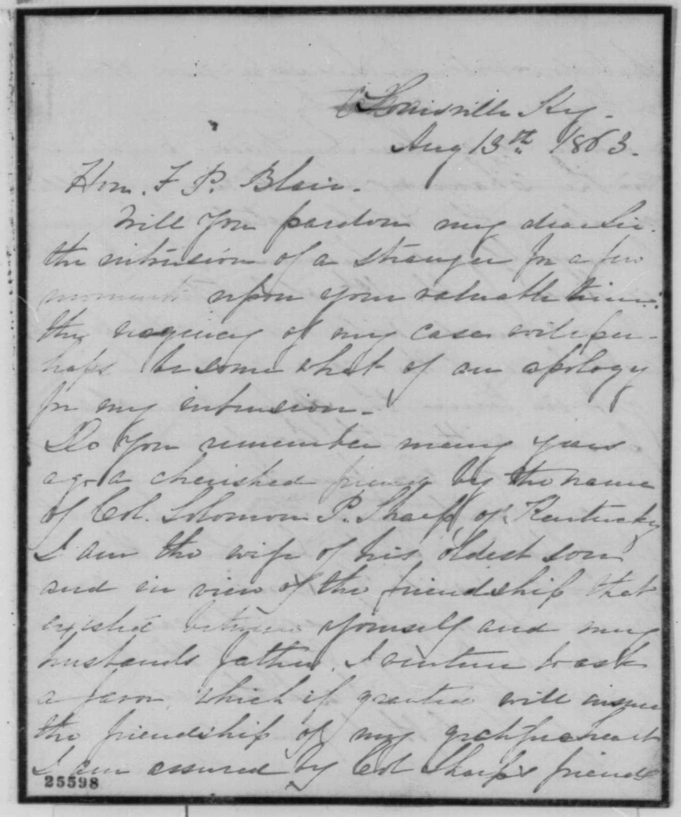 Mrs. John M. Sharpe to Francis P. Blair Sr., Thursday, August 13, 1863  (Seeks pass to travel to Confederacy)