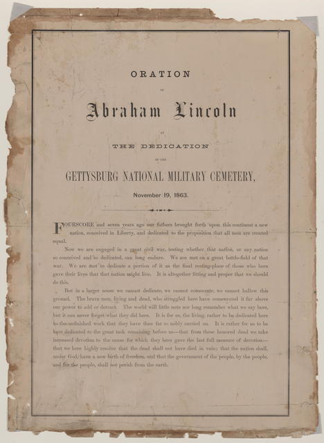 Oration of Abraham Lincoln at the dedication of the Gettysburg National Military Cemetery.