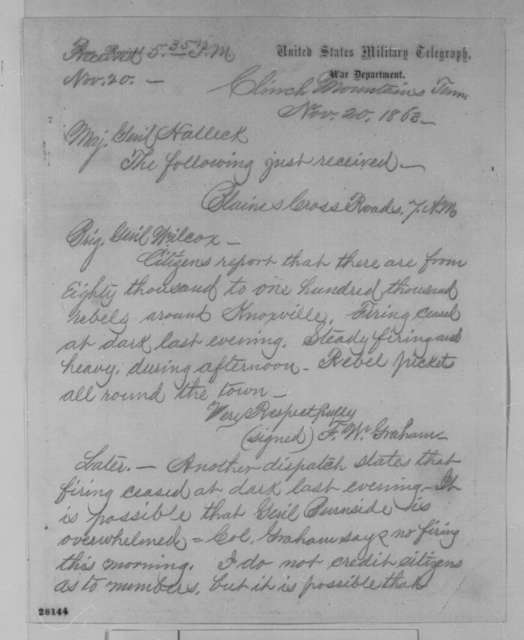 Orlando B. Willcox to Henry W. Halleck, Friday, November 20, 1863  (Telegram reporting military conditions in Tennessee)