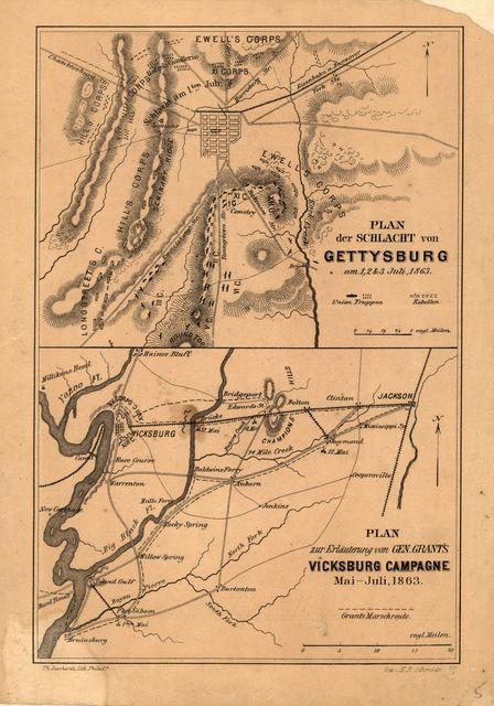 Plan der Schlacht von Gettysburg am 1, 2 & 3 Juli, 1863.-Plan zur Erlauterung von Gen. Grant's Vicksburg Campagne Mai-Juli, 1863