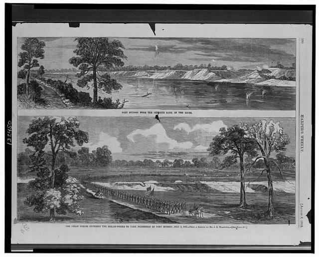 Port Hudson from the opposite bank of the river The Union forces entering the breast-works to take possession of Port Hudson, July 9, 1863 / / from a sketch by Mr. J.R. Hamilton.